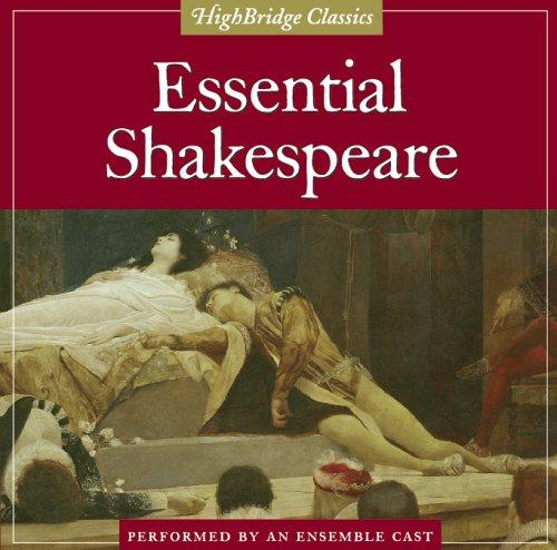 Download Essential Shakespeare (Highbridge Classics)