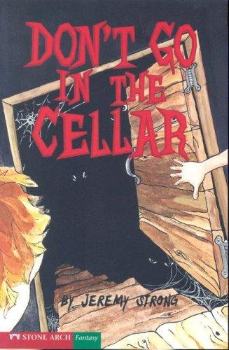 Don't Go in the Cellar (Pathway Books)