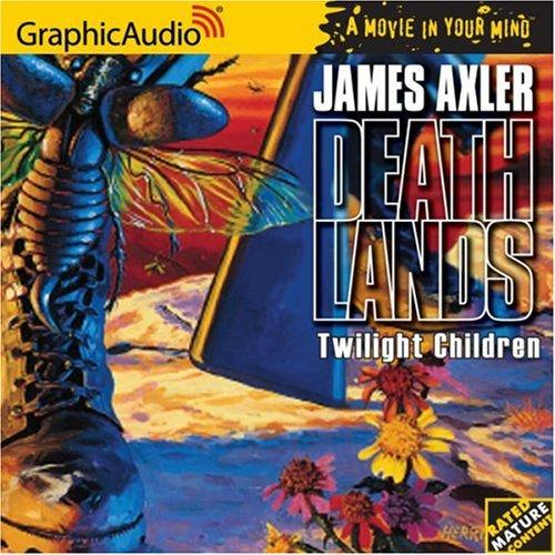 Twilight Children by James Axler