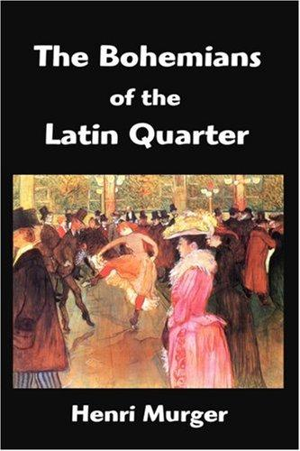 Download The Bohemians of the Latin Quarter
