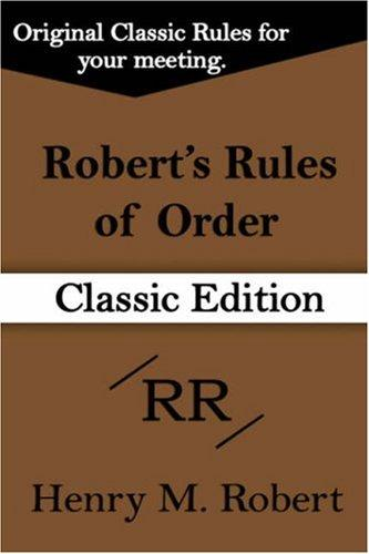 Robert's Rules of Order by Henry, M Robert