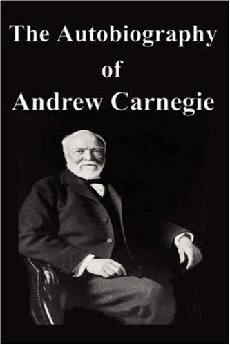 Download The Autobiography of Andrew Carnegie