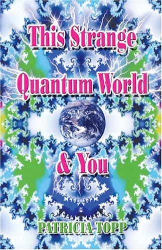 Download This Strange Quantum World & You