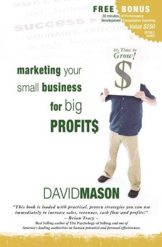 Download Marketing Your Small Business for Big Profits