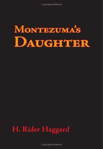 Montezuma\'s Daughter