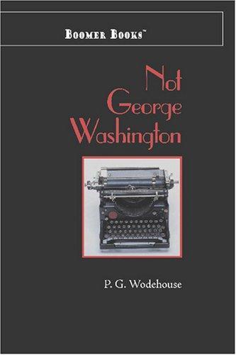Download Not George Washington