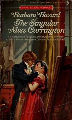 The Singular Miss Carrington by Barbara Hazard