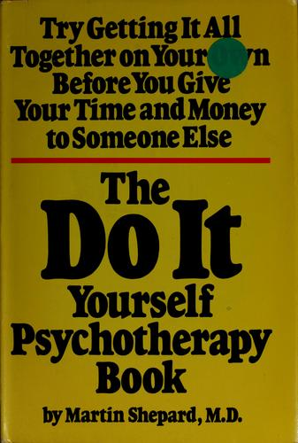 Download The do-it-yourself psychotherapy book.