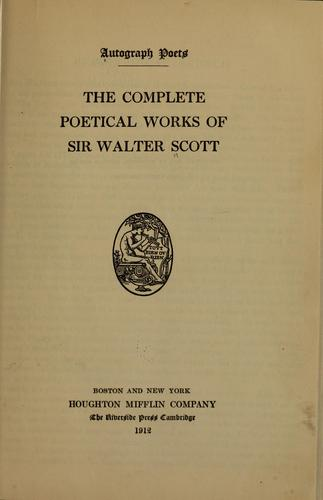 The complete poetical works of Sir Walter Scott.