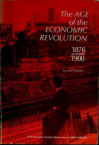 The age of the economic revolution, 1876-1900