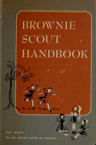 Brownie Scout handbook by Girl Scouts of the United States of America.