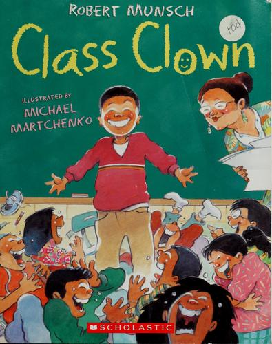 Class clown by Robert N. Munsch