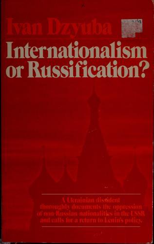 Internationalism or Russification?