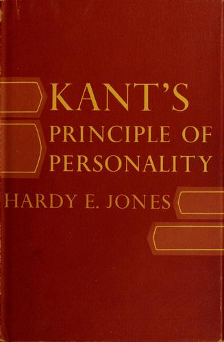 Kant's principle of personality by Hardy E. Jones