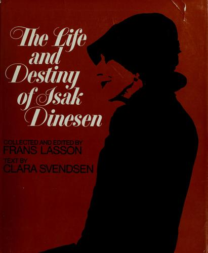 Download The life and destiny of Isak Dinesen.