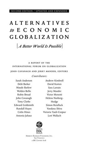 Alternatives to Economic Globalization by John Cavanagh