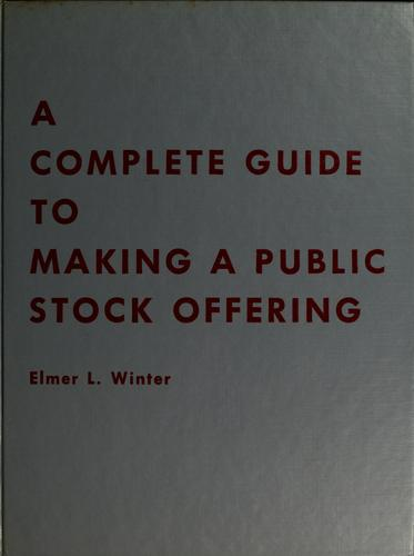 Download A complete guide to making a public stock offering.