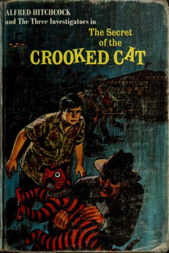 Alfred Hitchcock and the three investigators in The secret of the crooked cat.