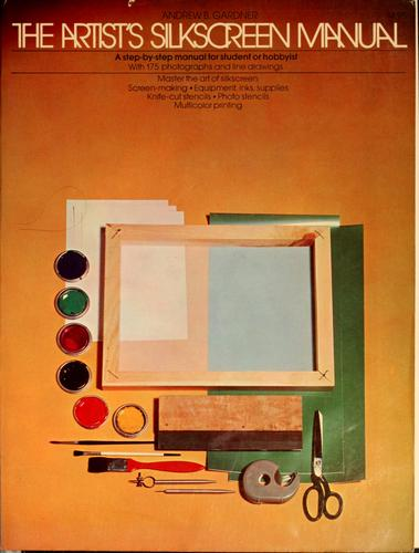 The artist's silkscreen manual