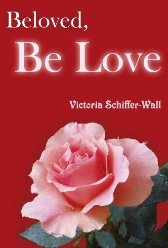 Download Beloved, Be Love
