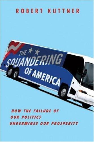 Download The Squandering of America