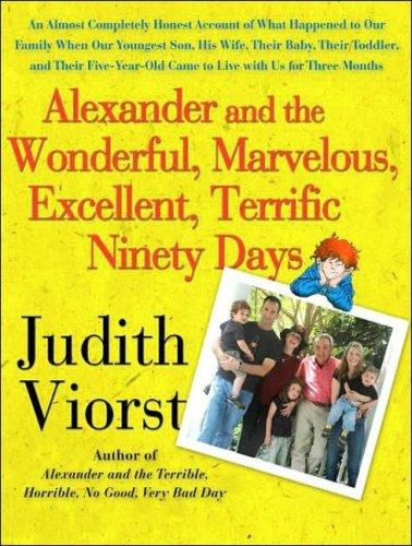 Download Alexander and the Wonderful, Marvelous, Excellent, Terrific Ninety Days