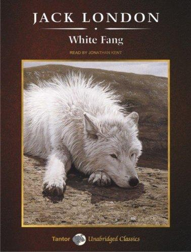 Download White Fang (Unabridged Classics)
