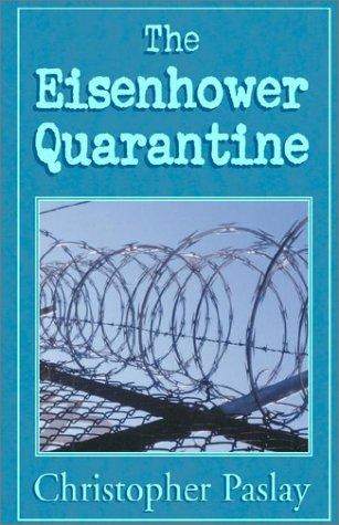 The Eisenhower Quarantine