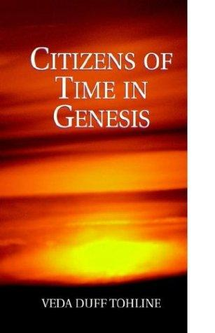 Citizens of Time in Genesis