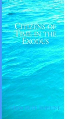 Download Citizens of Time in the Exodus