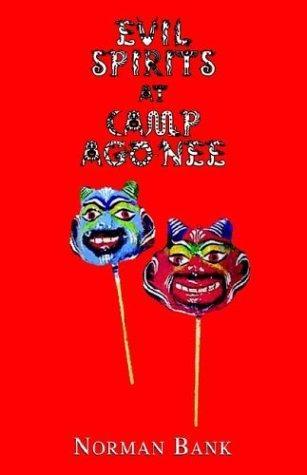 Evil Spirits at Camp Ago-Nee