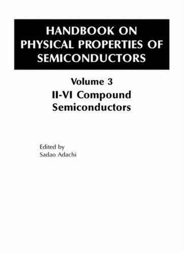 Handbook of Physical Properties of Semiconductors