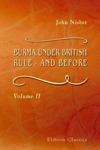 Burma under British Rule – and before