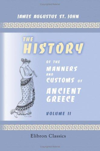 The History of the Manners and Customs of Ancient Greece