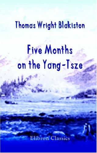 Download Five Months on the Yang-Tsze