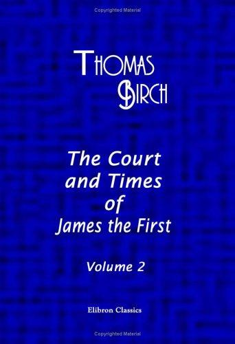 Download The Court and Times of James the First