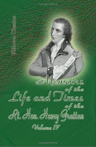 Download Memoirs of the Life and Times of the Rt. Hon. Henry Grattan