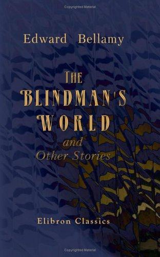 Download The Blindman's World, and Other Stories