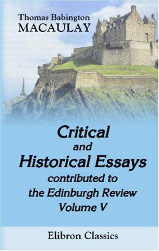 Download Critical and Historical Essays, contributed to the Edinburgh Review
