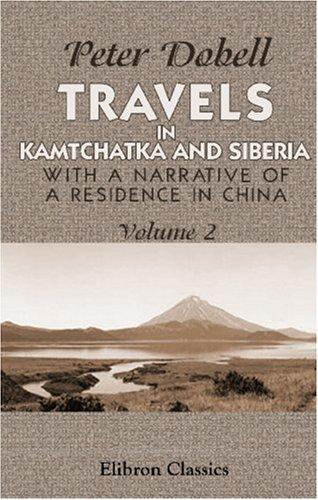 Travels in Kamtchatka and Siberia