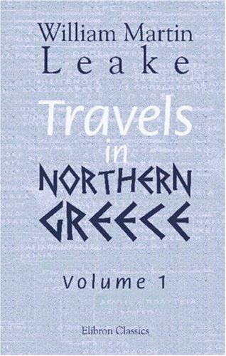 Download Travels in Northern Greece