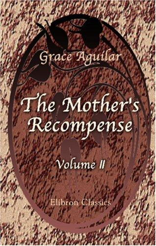 The Mother\'s Recompense