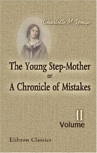 Download The Young Step-Mother; or, A Chronicle of Mistakes