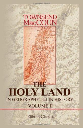Download The Holy Land in Geography and in History
