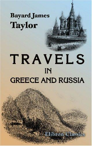 Travels in Greece and Russia