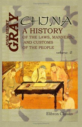 Download China: a History of the Laws, Manners, and Customs of the People