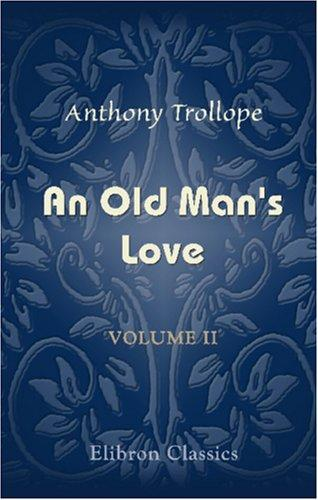 An Old Man\'s Love