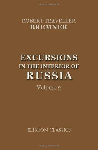 Excursions in the Interior of Russia