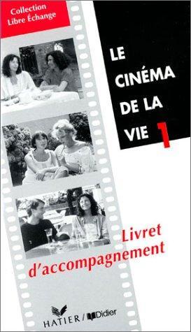 Le Cinema De La Vie