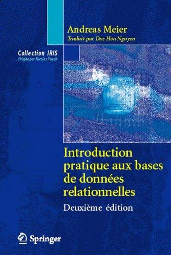 Introduction pratique aux bases de données relationnelles (Collection IRIS) by Andreas Meier